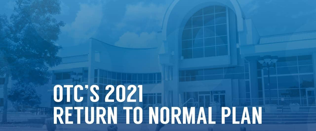 OTC Return to Normal