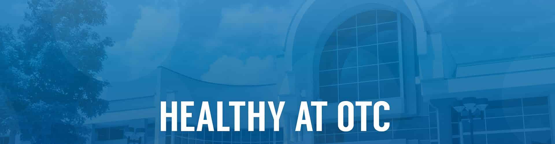 Healthy at OTC